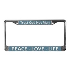 Peace - Love - Life ~ License Plate Frame