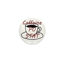 Caffeine PO stat Mini Button