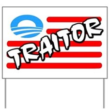 """Traitor: Barack Obama"" Yard Sign"