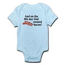 8th Day God Made Bacon Infant Bodysuit