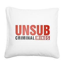 Criminal Minds UNSUB Square Canvas Pillow
