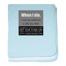 When I Die baby blanket