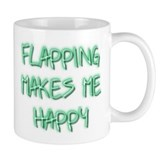 Flapping Makes Me Happy Mug