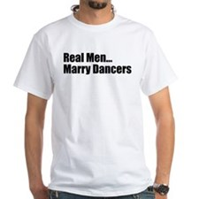 Real Men... Marry Dancers (Ash Grey T-Shirt) T-Shi
