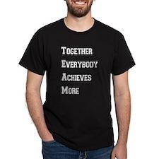 T.E.A.M. Black T-Shirt