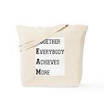 T.E.A.M. Tote Bag