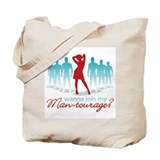"""Man-Tourage"" Tote Bag"