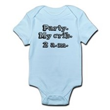 Party. my crib. 2 a.m. Infant Bodysuit