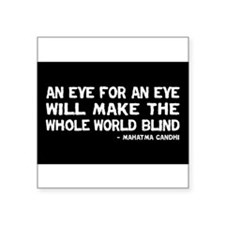 Quote - Gandhi - Eye for an Eye Sticker