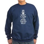 Keep Calm and Find Twoo Wuv Sweatshirt