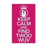 Keep Calm and Find Twoo Wuv Decal