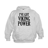 I've Got Viking Power Hoody