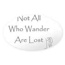 Not All Who Wander Are Lost Rectangle Decal