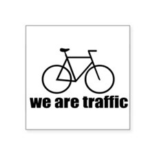 We Are Traffic Rectangle Sticker