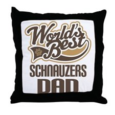 Schnauzers Dad Throw Pillow