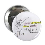 "Insist on Yourself 2.25"" Button"