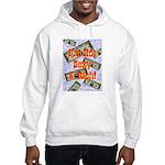 I'm Hot Sexy & Rich Hooded Sweatshirt