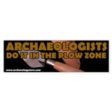 Do it in the plow zone Bumper Bumper Sticker
