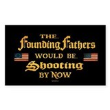 Founding Fathers Shooting Bumper Stickers