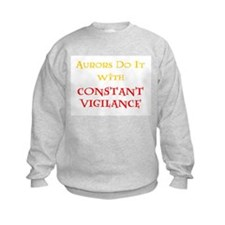 Aurors Do It with Constant Vigilance Sweatshirt