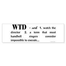 Watch the Director Bumper Bumper Sticker