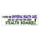 Lousy Stealth Bomber Bumper Sticker