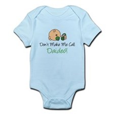 Dont Make Call Daideo Infant Bodysuit
