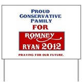 Conservative Family for Romney Yard Sign
