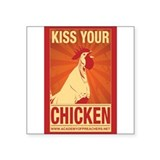 Kiss Your Chicken (sticker) Sticker