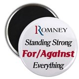 "Romney: For/Against Everything 2.25"" Magnet (10 pa"