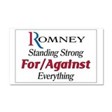 Romney: For/Against Everything Car Magnet 20 x 12