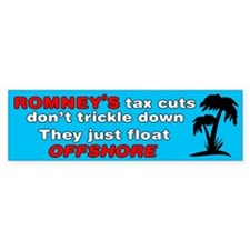 Romney's Tax Cuts Don't Trickle Down Bumper Sticker