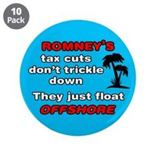 "Romney's Tax Cuts Don't Trickle Down 3.5"" Button ("