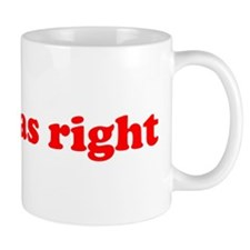 Marx was right Mug