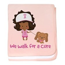 We Walk For A Cure baby blanket