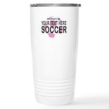 Prop Your Text Soccer Travel Mug