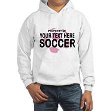 Prop Your Text Soccer Hoodie