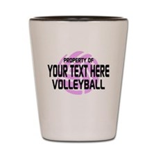 Property of Your Team Volleyball Shot Glass