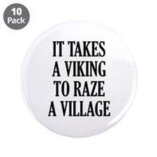 "It Takes A Viking 3.5"" Button (10 pack)"