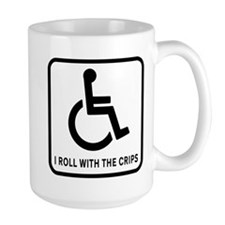 I Roll With the Crips Mug