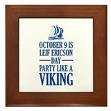 Leif Ericson Day - Party Like A Viking Framed Tile