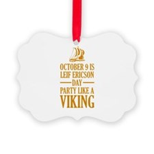 Leif Ericson Day - Party Like A Viking Ornament