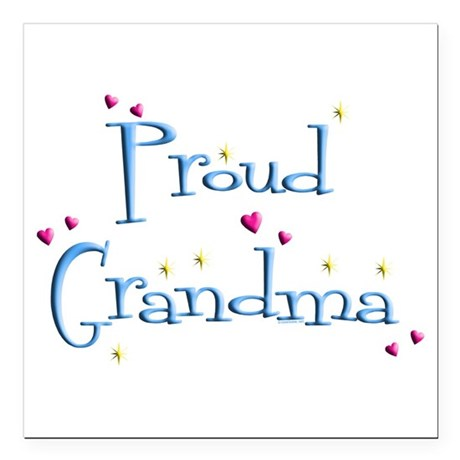 "Proud Grandma Square Car Magnet 3"" x 3"""