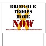 Bring Our Troops Home Yard Sign