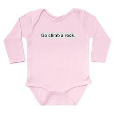 Go Climb A Rock Long Sleeve Infant Bodysuit