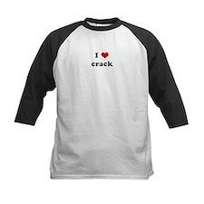 I Love crack Tee