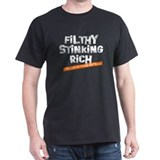 Filthy Stinking Rich (2 out o Black T-Shirt