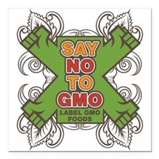 "Say No to GMO Square Car Magnet 3"" x 3"""
