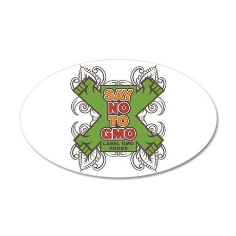 Say No to GMO 20x12 Oval Wall Decal