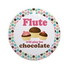 Flute Will Play For Chocolate Ornament (Round)